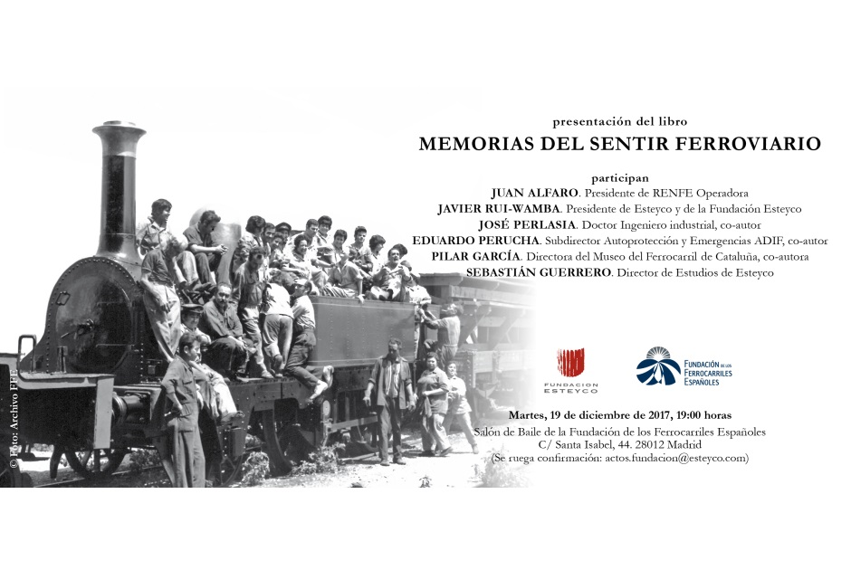 "PRESENTATION EVENT OF THE BOOK ""MEMORIAS DEL SENTIR FERROVIARIO"""